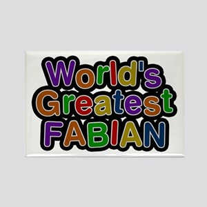 World's Greatest Fabian Rectangle Magnet