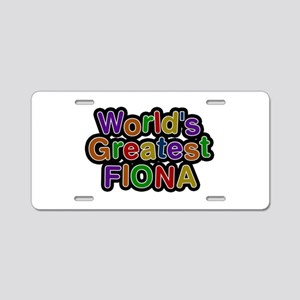 World's Greatest Fiona Aluminum License Plate