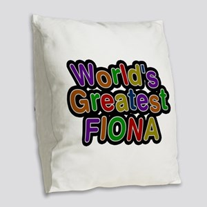 World's Greatest Fiona Burlap Throw Pillow