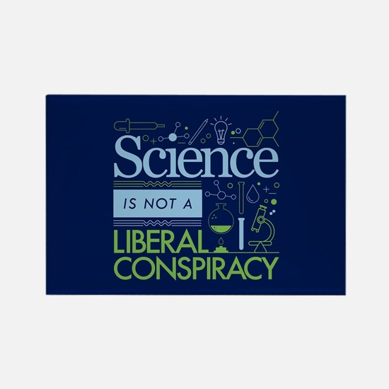 Science Is Not A Liberal Conspiracy Magnets