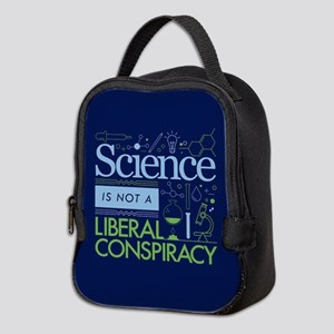 Science Is Not A Liberal Conspiracy Neoprene Lunch