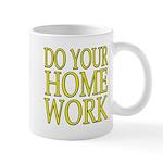 Do Your Homework Mug