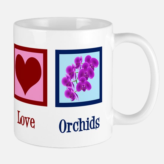 Peace Love Orchids Mug