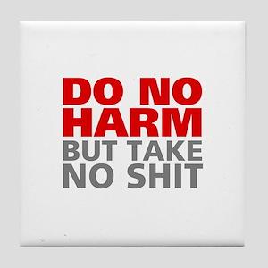 Do No Harm Tile Coaster