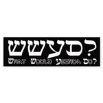 What Would Yeshua Do? Bumper Sticker