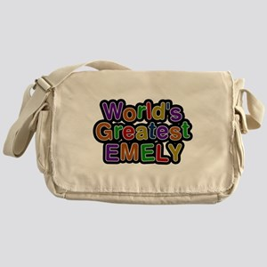 Worlds Greatest Emely Messenger Bag
