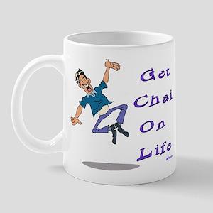 Get Chai on Life Mug