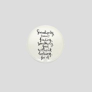 Serendipity Mini Button