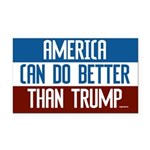 America Can Do Better Than Rectangle Car Magnet