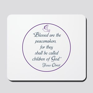 Blessed the peacemakers,Children of God Mousepad