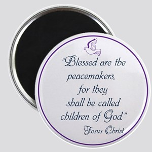 Blessed the peacemakers,Children of God Magnets