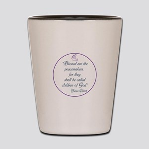 Blessed the peacemakers,Children of God Shot Glass