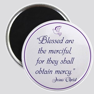 Blessed are the merciful,they shall obtain mercy.