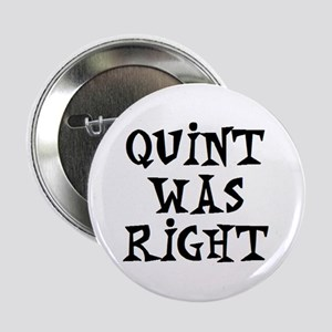 """quint was right 2.25"""" Button"""