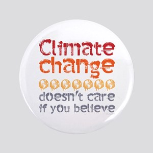 Climate change doesn't care if you believe Button
