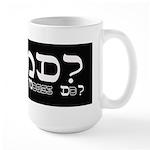 What Would Moses Do? Large Mug