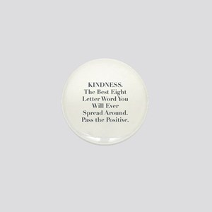 KINDNESS Mini Button