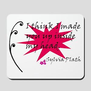 Sylvia Plath Quote Mousepad