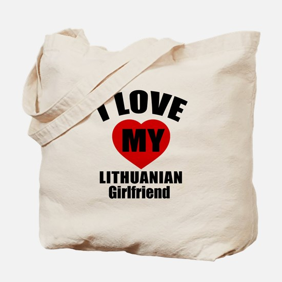 I Love My Lithuanian Girlfriend Tote Bag