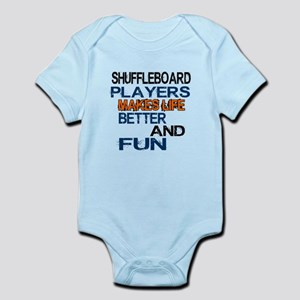 Shuffleboard Players Makes Life Be Infant Bodysuit