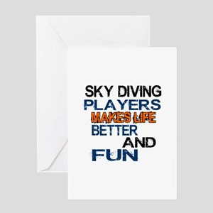 Sky Diving Players Makes Life Better Greeting Card