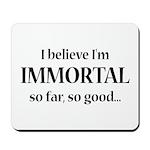 Immortal Mousepad