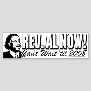 Rev. Al President NOW Bumper Sticker