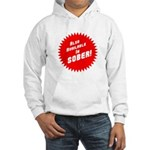 Sober Hooded Sweatshirt