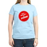 Sober Women's Light T-Shirt