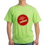 Sober Green T-Shirt
