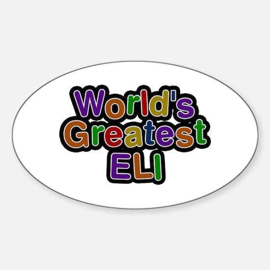 World's Greatest Eli Oval Decal