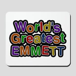 World's Greatest Emmett Mousepad