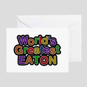 World's Greatest Eaton Greeting Card