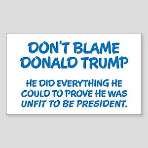 Don't Blame Trump Sticker (Rectangle)