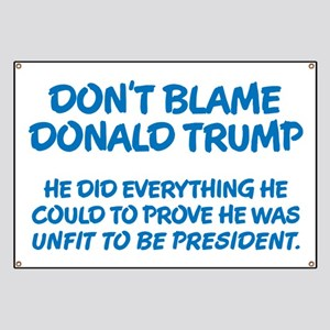 Don't Blame Trump Banner
