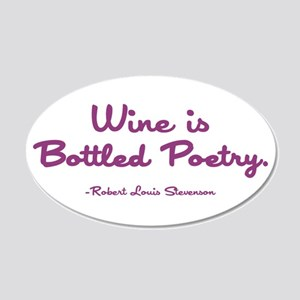 WINE IS... 20x12 Oval Wall Decal