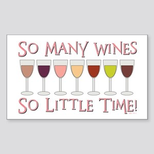 SO MANY WINES... Sticker (Rectangle)