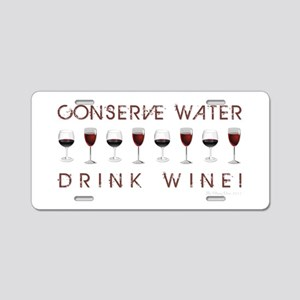 CONSERVE WATER... Aluminum License Plate