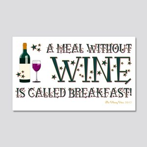 A MEAL WITHOUT WINE... 20x12 Wall Decal