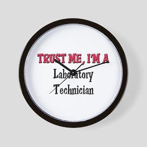 Trust Me I'm a Laboratory Technician Wall Clock