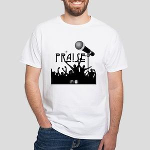 Praise White T-Shirt