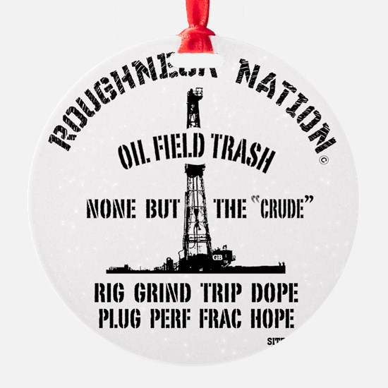 OILFIELD TRASH Ornament