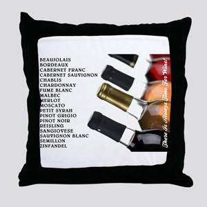 ALWAYS TIME FOR WINE Throw Pillow