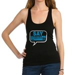 Say What Tank Top