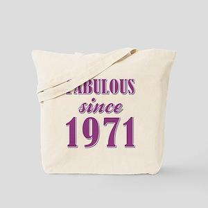 FABULOUS SINCE 1971 Tote Bag