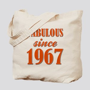 FABULOUS SINCE 1967 Tote Bag