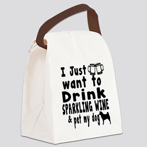 I just Want To Drink Sparkling Wi Canvas Lunch Bag