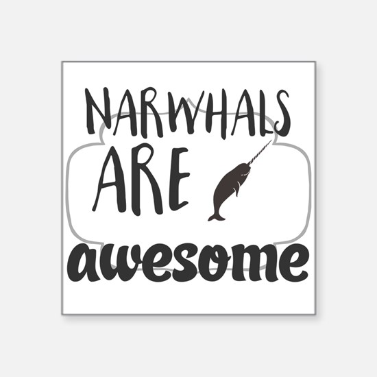 Narwhals are awesome Sticker