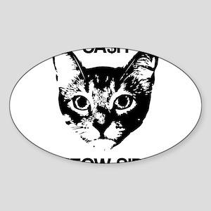 CASH MEOW SIDE Sticker