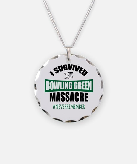 Bowling Green Massacre Necklace